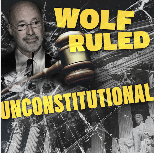 Governor Wolf ruled unconstitutional!