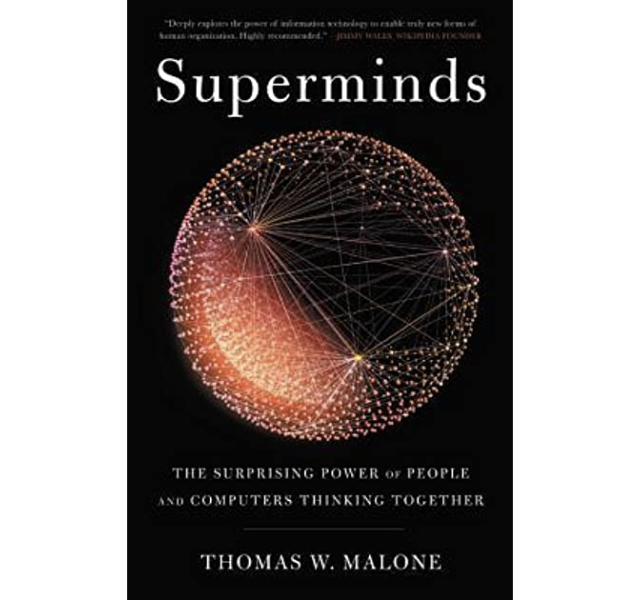 Superminds | THOMAS W. MALONE